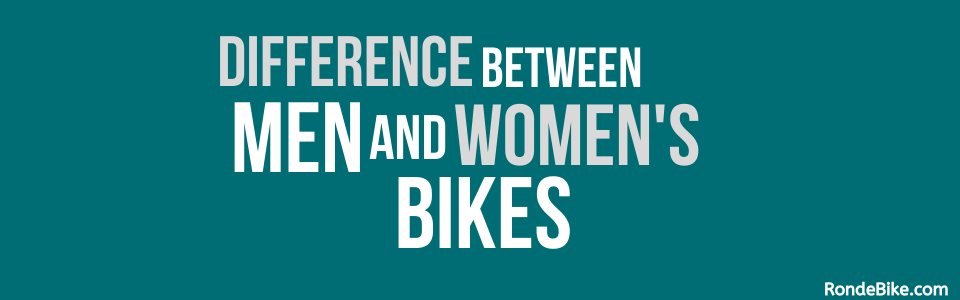 Difference between Men and Women's Bikes